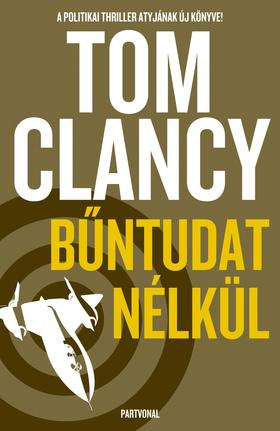 Tom Clancy - Bűntudat nélkül