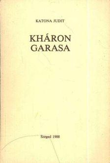Katona Judit - Kháron garasa [antikvár]