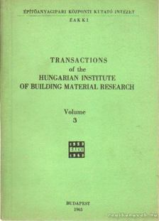 Transactions of the Hungarian institute of bulilding material research volume III. [antikvár]