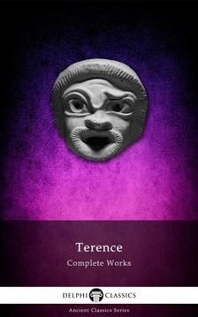 Terence - Delphi Complete Works of Terence (Illustrated) [eKönyv: epub, mobi]