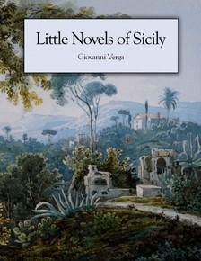 Giovanni Verga - Little Novels of Sicily [eKönyv: epub, mobi]