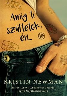 Kristin Newman - Amíg ti szültetek, én... [eKönyv: epub, mobi]