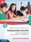 KERTÉSZ ANDRÉ - MS-2385U Középiskolába készülök - Magyar nyelv és irodalom Felvételire felkészítő könyv. Elmélet - gyakorlat - mintafeladatsorok