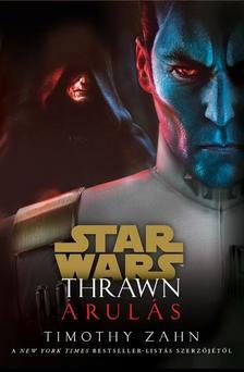 Timothy Zahn - Star Wars: Thrawn - Árulás