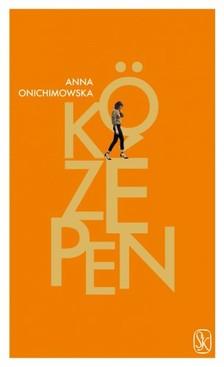 Anna Onichimowska - Középen [eKönyv: epub, mobi]