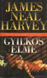 Harvey, James Neal - Gyilkos elme [antikvár]