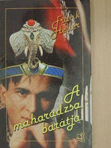 Frank Heller - A maharadzsa barátja [antikvár]
