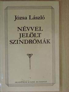 Józsa László - Névvel jelölt szindrómák [antikvár]