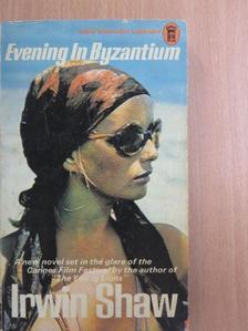 Irwin Shaw - Evening in Byzantium [antikvár]