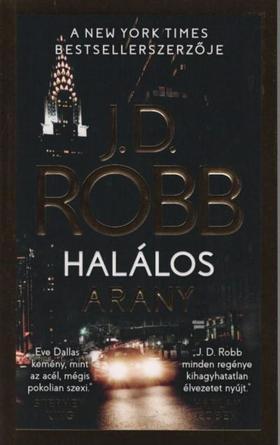 J. D. Robb - Halálos arany