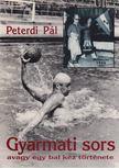 PETERDI PÁL - Gyarmati sors [antikvár]