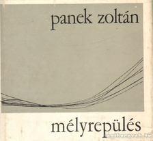 Panek Zoltán - Mélyrepülés [antikvár]