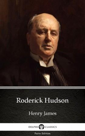 Delphi Classics Henry James, - Roderick Hudson by Henry James (Illustrated) [eKönyv: epub, mobi]