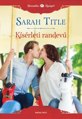 Sarah Title - Kísérleti randevú