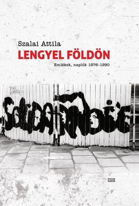 Szalai Attila - Lengyel földön