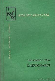 Tersánszky J. Jenő - Kakuk Marci I-II-III. kötet [antikvár]
