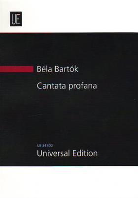 Bartók Béla - CANTATA PROFANA (DIE ZAUBERHIRSCHE) (1930) STUDIENPARTITUR