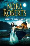Nora Roberts - Királyt Skóciának