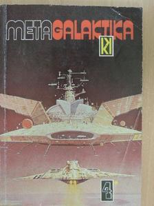 A. Bertram Chandler - Metagalaktika 4/I. (töredék) [antikvár]