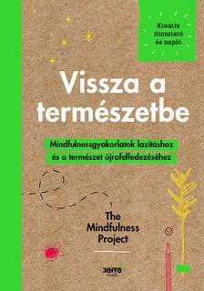 Alexandra Frey, Autumn Totton - Vissza a természetbe - Mindfulnessgyakorlartok lazításhoz és a természet újrafelfedezéséhez