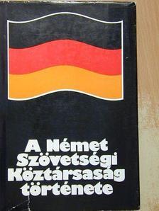 Kalmár Árpád - A Német Szövetségi Köztársaság története [antikvár]