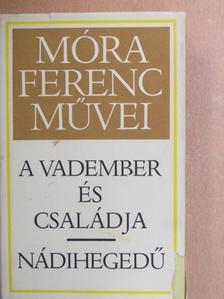 Móra Ferenc - A vadember és családja/Nádihegedű [antikvár]
