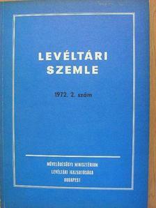 Borsa Iván - Levéltári Szemle 1972. május-augusztus [antikvár]