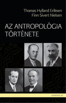 Thomas Hylland Eriksen - Finn Sivert Nielsen - Az antropológia története