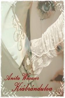 Anita Weaver - Kiábrándulva [eKönyv: epub, mobi]
