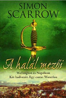 Simon Scarrow - A halál mezői