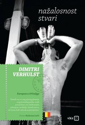 Dimitri VERHULST - Nazalosnost stvari