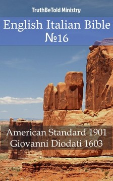 Giovanni Diodati, Joern Andre Halseth, TruthBeTold Ministry - English Italian Bible 16 [eKönyv: epub, mobi]