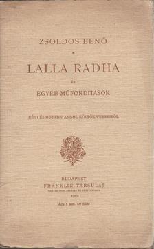 ZSOLDOS BENŐ - Lalla Radha és egyéb műforditások régi és modern angol költők verseiből [antikvár]