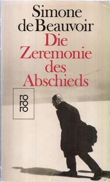 Simone de Beauvoir - Die Zeremonie des Abschieds [antikvár]
