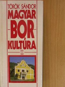Török Sándor - Magyar borkultúra [antikvár]