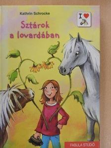 Kathrin Schrocke - Sztárok a lovardában [antikvár]