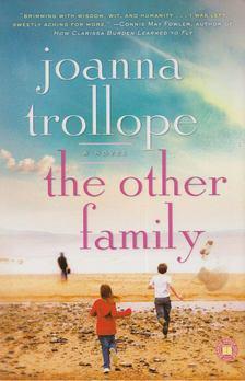 Joanna Trollope - The Other Family [antikvár]