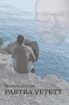 Sóskuti Zoltán - A partra vetett