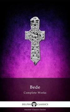 Bede The Venerable - Delphi Complete Works of the Venerable Bede [eKönyv: epub, mobi]