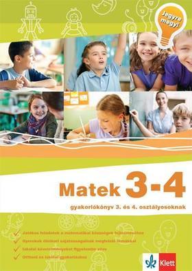 Sütő Katalin - Matek 3-4 - Gyakorlókönyv 3. és 4. osztályosoknak - Jegyre megy!