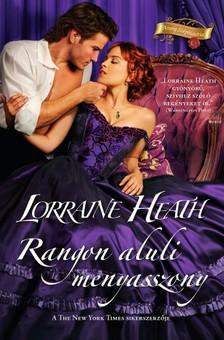 Lorraine Heath - Rangon aluli menyasszony [eKönyv: epub, mobi]