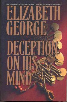 Elizabeth George - Deception on His Mind [antikvár]