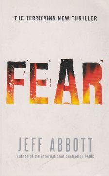 Jeff Abbott - Fear [antikvár]