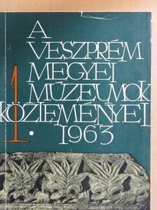 Batári Ferenc - A Veszprém Megyei Múzeumok Közleményei 1963/1. [antikvár]