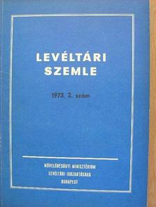 Bálint Ferenc - Levéltári Szemle 1973. május-augusztus [antikvár]