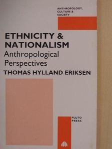 Thomas Hylland Eriksen - Ethnicity and Nationalism [antikvár]