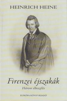 Heine, Heinrich - Firenzei éjszakák [antikvár]