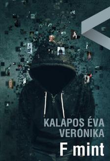 Kalapos Éva Veronika - F mint [antikvár]