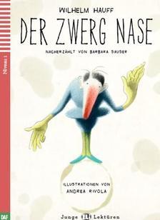 Wilhelm Hauff - ZWERG NASE + CD