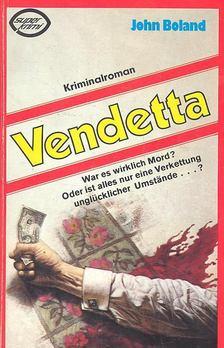 John Boland - Vendetta [antikvár]